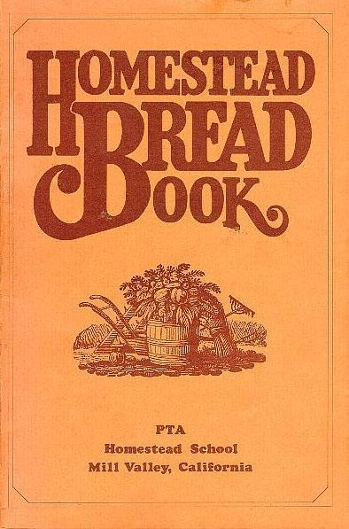 Homestead School's PTA published the Homestead Bread Book in 1973